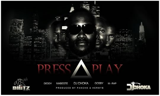 Photo of Song: DJ Choka ft M-Rap, Gosby, Vanessa, Mabeste and Deddy – Press Play