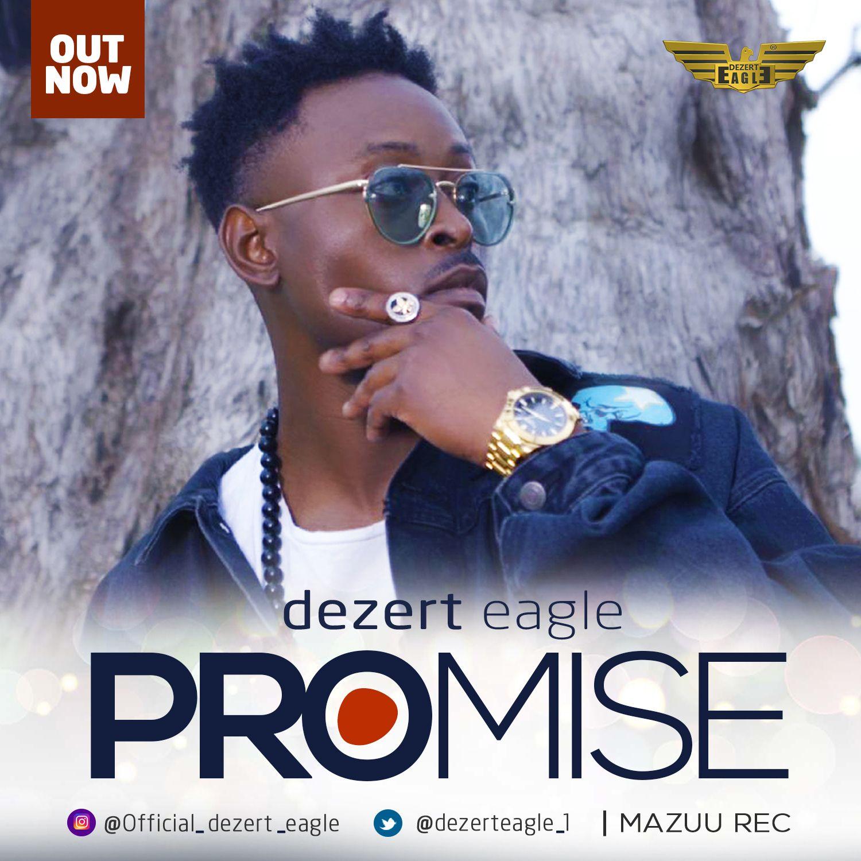 Photo of Video: Dezert Eagle – Promise