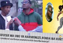 Photo of Producer wa UNO ya Harmonize 'Hunter' akiri wimbo huo kufanana na ule wa producer wa Kenya (Video)