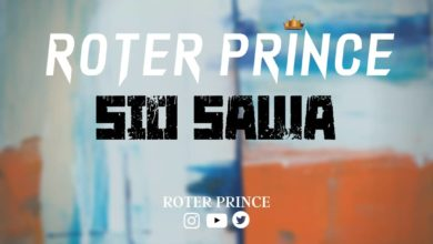 Photo of MUSIC AUDIO: Roter Prince – SIO SAWA